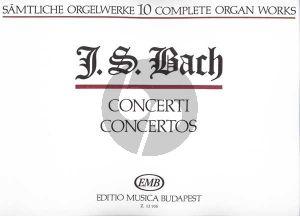 Bach Organ Works Vol.10 Concertos Edited by Zaszkaliczky Tamas