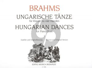 Brahms Hungarian Dances Vol.1 Nos.1 - 10 Piano 4-hands (edited by Gabor Kovats and Katalin Szerzo)