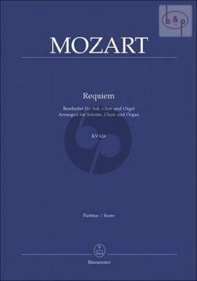 Requiem KV 626 (Bearbeitet fur Soli-Chor-Orgel)