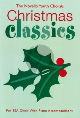 Youth Chorals Christmas Classics (SSA with Piano)