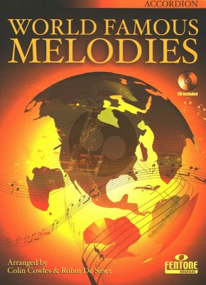 World Famous Melodies for Accordion (Bk-Cd) (Colin Cowles and Robin de Smet)