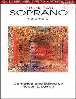 Opera Anthology Arias for Soprano Vol.2