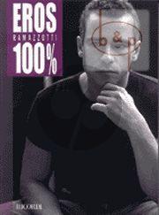 Eros Ramazzotti 100%