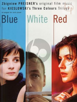 Blue White Red. Three Colours Trilogy
