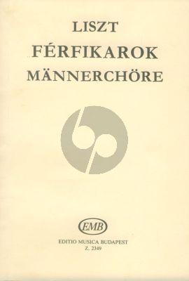 Liszt Männerchöre - Male Chorusses TBr/TTBrB/SoloT, TTBrB/TB (Miklós Forrai)