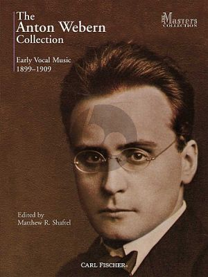 Webern Early Vocal Music Collection (1899-1909)
