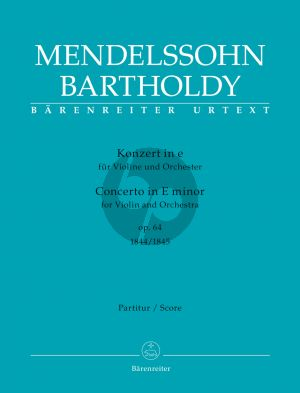 Mendelssohn Concerto e-minor Op.64 (both Version 1844 / 1845) Violin-Orchestra Full Score (edited by Larry R. Todd and Clive Brown) (Barenreiter)