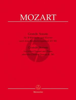 Mozart Grande Sonate nach Quintett KV 581 for Clarinet in Bb and Piano (Arr. Chr.Hogwood) (Barenreiter)