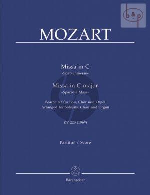 Missa C-major KV 220 (196b) (Spatzen-Messe) (Soloists-SATB-Organ)