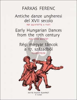 Farkas Early Hungarian Dances from the 17th.Century (Wind Quintet) (Score and Parts)