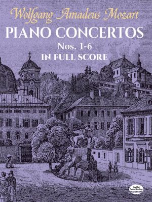 Mozart Piano Concertos Nos.1 - 6 Piano and Orchestra (Full Score)