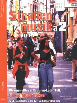 Heger Strassenmusik a 2 Vol. 1 2 Flöten (Klezmer-Blues-Ragtime- Latin and Folk) (Easy)