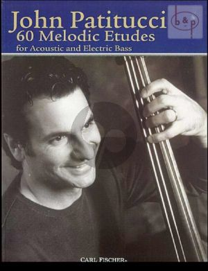 60 Melodic Etudes for Acoustic & Electric Bass