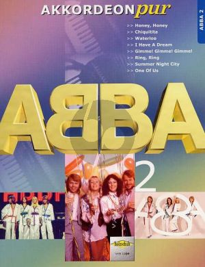 Abba Akkordeon Pur Vol.2 ABBA (Arrangiert von Hans- Günther Kölz) (Mittleren Schwierigkeitsgrad)