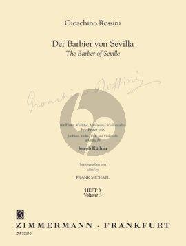 Rossini Der Barbier von Sevilla Vol.3 Flöte-Violine-Viola und Violoncello (Part./Stimmen) (Kuffner/Michael)