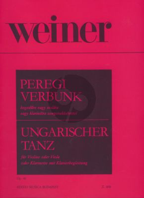 Weiner Hungarian Dance - Recruiting Dance from Pereg Op.40 (Violin (Viola or Clarinet) and Piano)