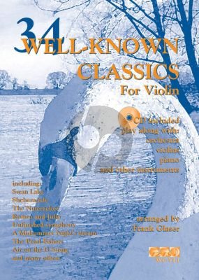 Glaser 34 Well-Known Classics (Violin) (Bk-Cd) (Grade 2-3) (Play-Along with Orchestra)