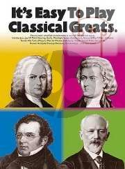 It's Easy to Play Classical Greats