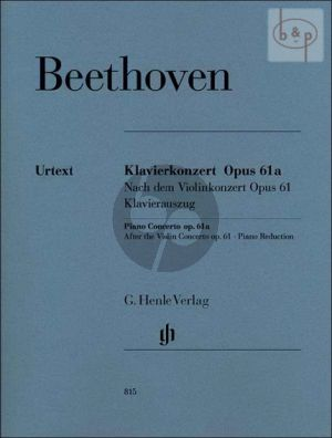 Concerto Op.61A (after the Violin Concerto Op.61) (red. 2 Pianos) (edited by H.W.Kuthen)