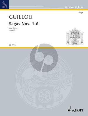 Guillou Sagas No.1 - 6 Opus 20 Orgel