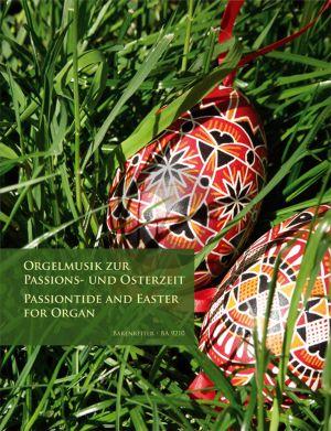 Orgelmusik zur Passions- und Osterzeit (Rockstroh) (Barenreiter)