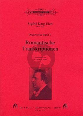 Orgelwerke Band 5 12 Romantische Transkriptionen