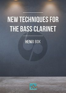 Bok New Techniques for the Bass Clarinet