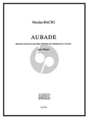 Bacri Aubade pour Harpe (Petite Suite en 4 Parties en Hommage a Ravel)