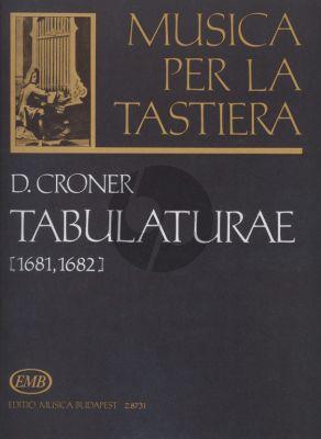 Croner Tabulatura (1681 - 1682) (Musica per il Tastiera) (Pernye-Fittler-Benko)