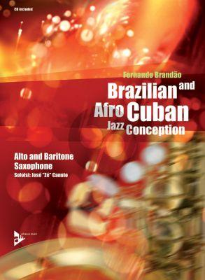 Brandao Brazilian and Afro-Cuban Jazz Conception (Alto and Baritone Sax.) (Bk-Cd)