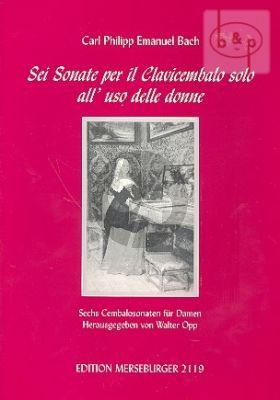 6 Sonate per il Clavicembalo solo all' uso delle Donne