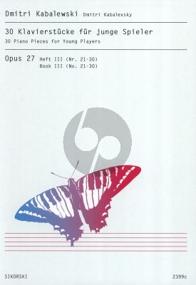 Kabalevsky 30 Klavierstucke fur Junge Spieler Op.27 Vol.3 No.21-30 Klavier