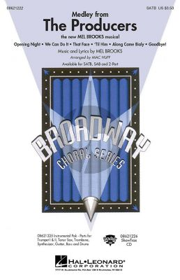 Brooks The Producers (Medley) SATB (arr. Mac Huff)