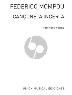 Mompou Canzonetta Incerta Voice and Piano