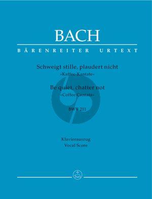 Bach Kantate BWV 211 Schweigt stille, plaudert nicht