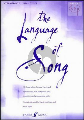 The Language of Song (18 Classic Italian-German-French and Spanish Songs) (Interm.) (High)