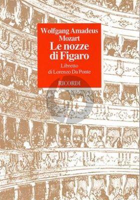 Mozart Le Nozze di Figaro Libretto