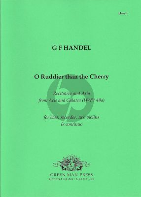 Handel O Ruddier than the Cherry! (Bass-Recorder-2 Vi.- Bc) (from Acis and Galatea) (Score/Parts)