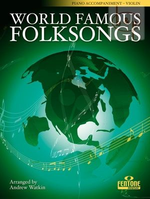 World Famous Folksongs (Piano Accomp. to Violin)