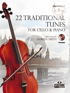 22 Traditional Tunes Violoncello with Piano Accompaniment