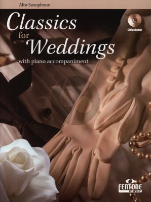 Classics for Weddings for Alto Saxophone and Piano (Bk-Cd)
