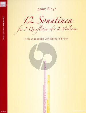 Pleyel 12 Sonatinen 2 Flöten oder Violinen (Spielpartitur) (Gerhard Braun)