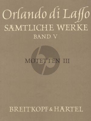 Lasso Samtliche Werke Vol. 5 Motetten III (Magnum opus musicum, Teil III) (Bernhold Schmid)