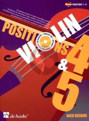 Dezaire Violin Positions 4 - 5 (Bk-Cd) (18 Exercises and 32 Pieces to play in fourth and fifth position) (Position 1 - 5)
