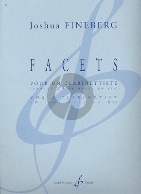 Fineberg Facets for a clarinetist (Clar.Bb and Bass Clar.Bb) (advanced grade)