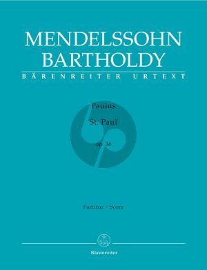 Mendelssohn Paulus Op.36 (MWV A14) Soli-Choir-Orch. Full Score (germ./engl.) (edited by J.M.Cooper) (Barenreiter-Urtext)