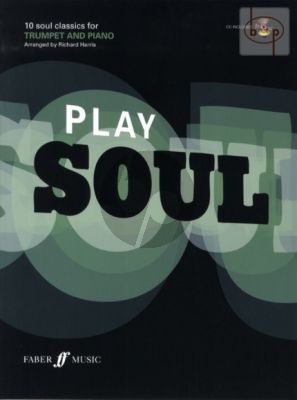 Play Soul (10 Soul Classics) (Trumpet-Piano) (Bk with Play-Along CD)