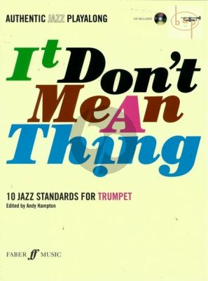 It Don't Mean a Thing for Trumpet (10 Jazz Standards) (Bk-CD)