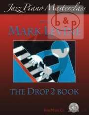 Levine Jazz Piano Masterclass with Mark Levine The Drop Book 2