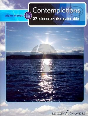 Piano Moods Contemplations (27 Pieces on the quiet side)